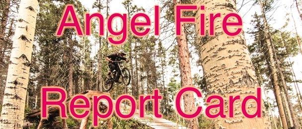 WBP Report Card: Angel Fire